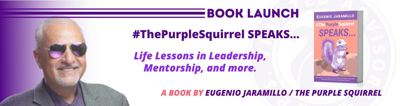 The Purple Squirrel SPEAKS... Book by Eugenio Jaramillo